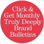 Click and get monthly truly deeply brand bulletins