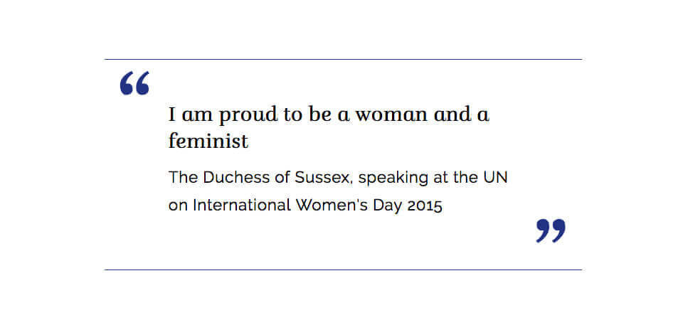 Duchess of Sussex Royal Bio Feminist Quote